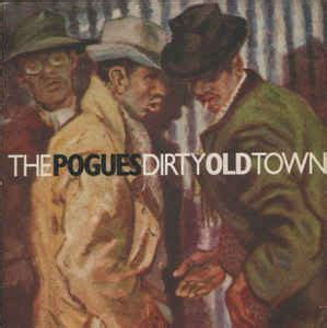 The Pogues - Dirty Old Town (1985, Vinyl)   Discogs