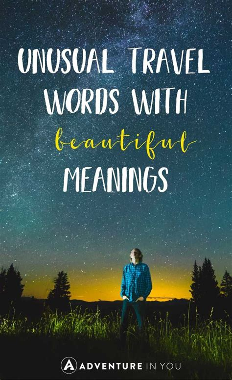Unusual Travel Words with Beautiful Meanings   Unusual