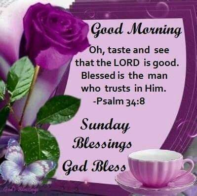 Good Morning Sunday Psalm 34:8 KJV Pictures, Photos, and